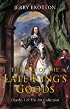 Sale of the Late King's Goods: Charles I & His Art Collection