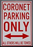 METAL STREET SIGN CORONET PARKING ONLY 12 x 18