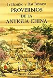 img - for proverbios de la antigua china book / textbook / text book