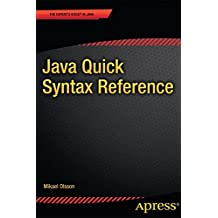 Java Quick Syntax Reference (The Expert's Voice)
