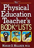 img - for The Physical Education Teacher's Book of Lists (J-B Ed: Book of Lists) book / textbook / text book