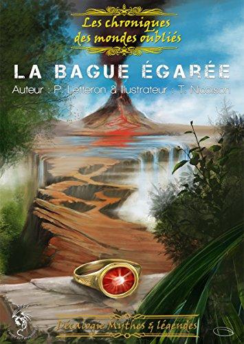 La bague égarée: Décalogie: Mythes et légendes (Les for sale  Delivered anywhere in USA