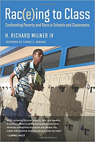 Rac(e)ing To Class: Confronting Poverty And Race In Schools And ...