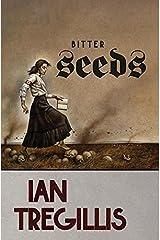 Bitter Seeds (Milkweed Book 1) Kindle Edition