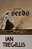 Bitter Seeds (Milkweed Book 1)
