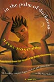 Front cover for the book In the Palm of Darkness by Mayra Montero