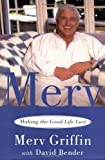 Merv: Making The Good Life Last