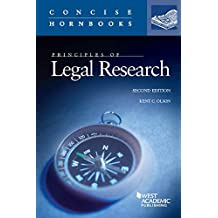 Principles of Legal Research, 2d (Concise Hornbook) (Concise Hornbook Series)