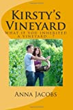 Kirsty's Vineyard, Anna Jacobs, 149371905X