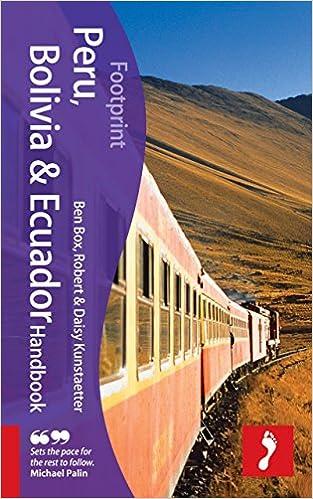 Bolivia /& Ecuador Bolivia /& Ecuador Handbook Peru 3rd: Travel guide to Peru