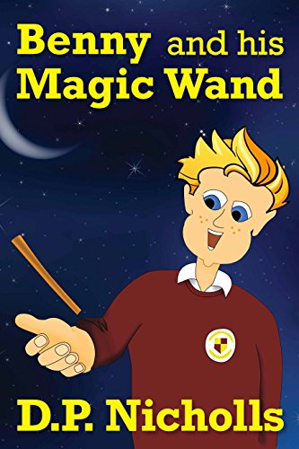 Book: Benny and his Magic Wand by D.P. Nicholls