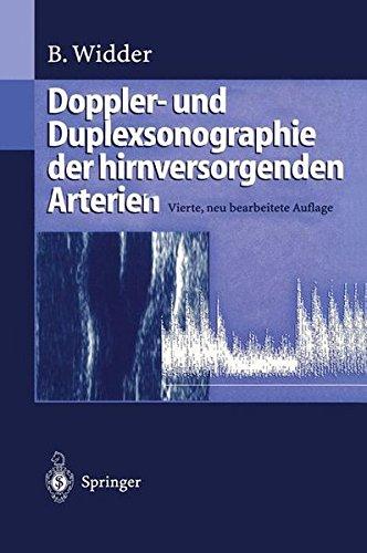Doppler- und Duplexsonographie der Hirnversorgenden Arterien: Vierte, Neu Bearbeitete Auflage