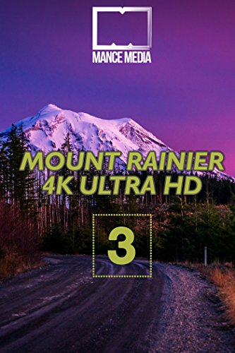 Mount Rainier National Park Part 3  (4K UHD)