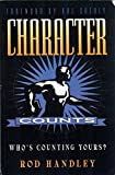 img - for Character Counts: Who's Counting Yours? book / textbook / text book
