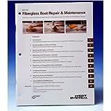 002-550 West System Fiberglass Repair How-To Manual