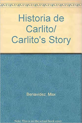 Amazon com: Historia de Carlito/ Carlito's Story (Spanish