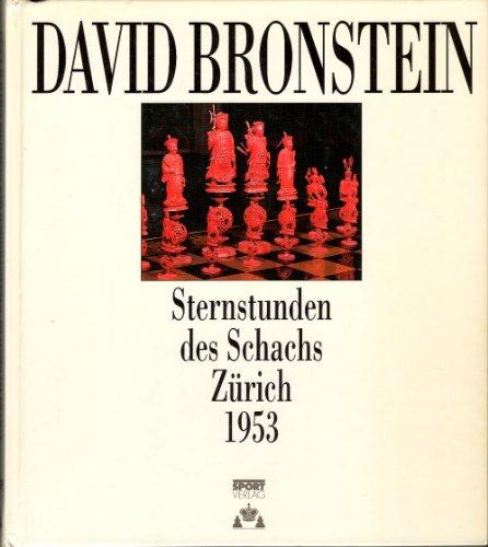 Sternstunden des Schachs, Zürich 1953