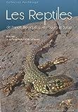 """Afficher """"Les reptiles de France, Belgique, Luxembourg et Suisse"""""""