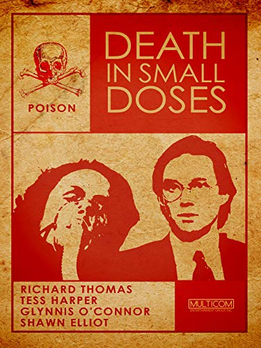 Death in Small Doses ()