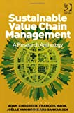 Sustainable Value Chain Management, Joelle Vanhamme, Francois Maon, 1409435083