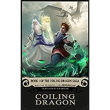 Coiling Dragon: Book 1 of the Coiling Dragon Saga