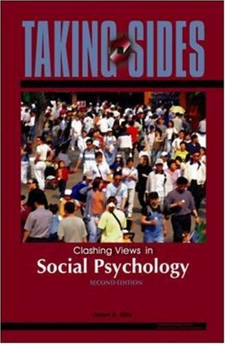 Taking Sides: Clashing Views in Social Psychology