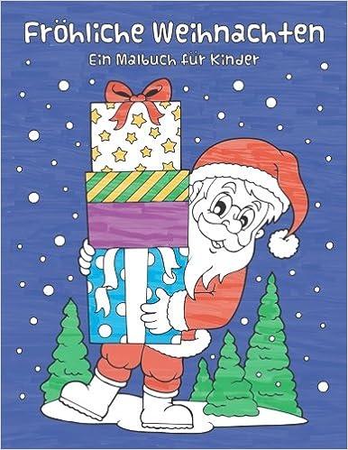 Weihnachtsmotive Drucken.Fröhliche Weihnachten Ein Malbuch Für Kinder Inklusive Weiterer