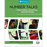 Number Talks: Fractions, Decimals, and Percentages; a Mulitmedia Professional Learning Resource
