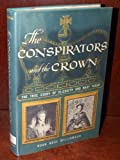 img - for The conspirators and the Crown book / textbook / text book