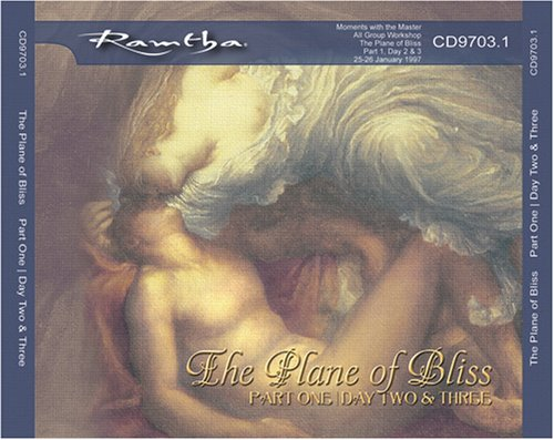 Read Online Ramtha on the Plane of Bliss, Part 1 (Session 2 & 3) - CD-9703.1 pdf epub