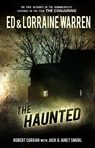 The Haunted (Ed & Lorraine Warren Book