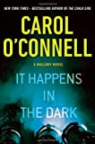 It Happens in the Dark, Carol O'Connell, 0399165398