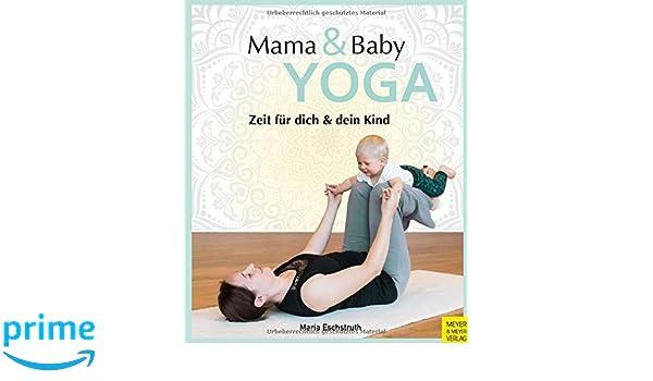 Mama- & Baby-Yoga: Zeit für dich und dein Kind: Amazon.es ...