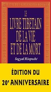 Le livre tibétain de la vie et de la mort, Rinpoche, Sogyal