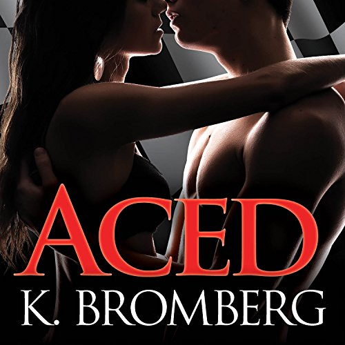 Aced: Driven Series, Book 4