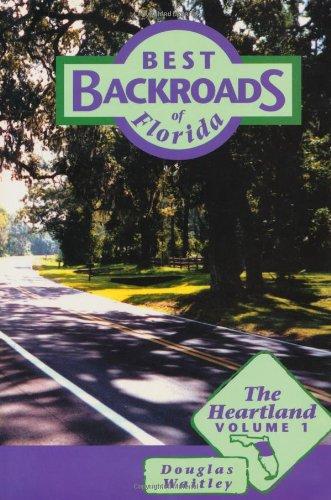 Longwood Florida (1: The Heartland (Best Backroads of Florida))