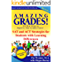 Amazing Grades: SAT and ACT Strategies for Students with Learning Differences (Amazing Grades: 101 Best Ways to Improve Your Grades Faster)