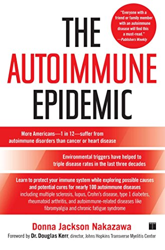 The Autoimmune Epidemic