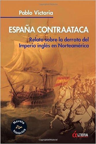 España Contraataca: Amazon.es: Victoria, Pablo: Libros