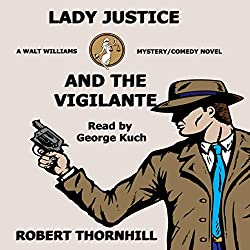 Lady Justice and the Vigilante