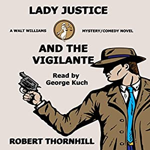 Lady Justice and the Vigilante Audiobook