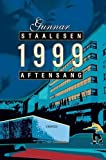 Front cover for the book 1999 : aftensang by Gunnar Staalesen