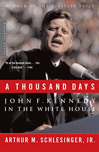 Amazon a thousand days john f kennedy in the white house a thousand days john f kennedy in the white house by schlesinger jr fandeluxe Document