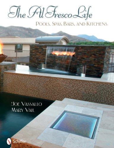 The Al Fresco Life: Pools, Spas, Bars, and Kitchens (Bar Pub Pool)