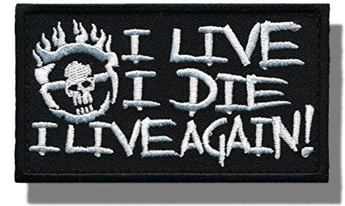 "[Single Count] Custom and Unique (3'' x 2'') Rectangle ""Tactical"" ''I Live, I Die, I Live Again'' Mad Max Fury Road Military Morale Embroidered Applique Patch {Black & White Colors} [Licensed] by Patch Squad USA"