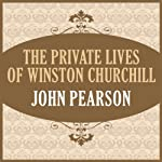 The Private Lives of Winston Churchill | John Pearson