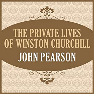 The Private Lives of Winston Churchill Audiobook