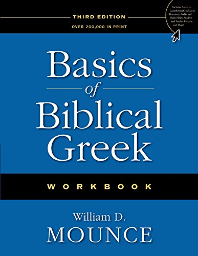 Basics Of Biblical Greek:Workbook