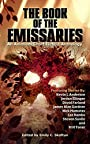 The Book of the Emissaries: An Animism Short Fiction Anthology