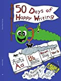 Fifty Days of Happy Writing, Rebecca Oryniak, 1425954510